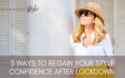 5 Ways To Regain Your Style Confidence After Lockdown